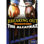 Alcatraz (The) - Breaking Out Live Parte 2  [Dvd Nuovo]