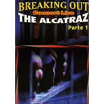 Alcatraz (The) - Breaking Out Live Parte 1  [Dvd Nuovo]