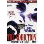 Addiction (The) - Vampiri A New York  [Dvd Nuovo]