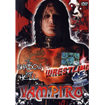 Wrestling #03 - Vampiro. The Shadow From Hell  [Dvd Nuovo]
