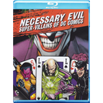 Necessary Evil - Super-Villains Of Dc Comics  [Blu-Ray Nuovo]